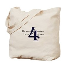 4-Given Tote Bag