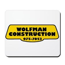 Wolfman Construction Mousepad