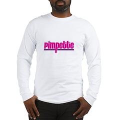 Pimpette Long Sleeve T-Shirt