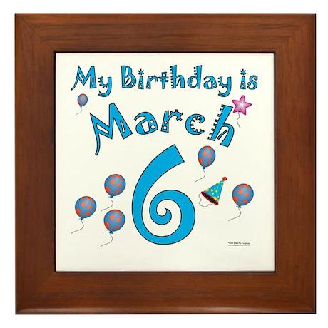 March 6th Birthday Framed Tile
