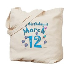 March 12th Birthday Tote Bag