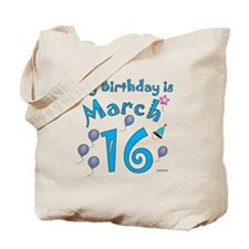 March 16th Birthday Tote Bag
