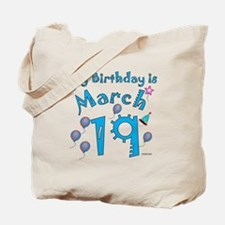 March 19th Birthday Tote Bag