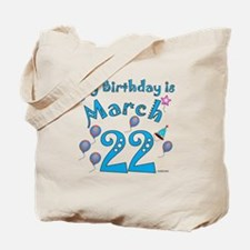 March 22nd Birthday Tote Bag