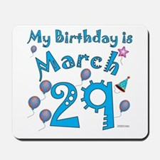 March 29th Birthday Mousepad