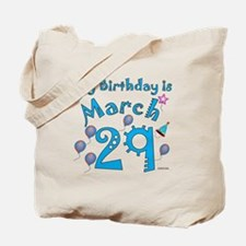 March 29th Birthday Tote Bag