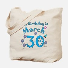 March 30th Birthday Tote Bag