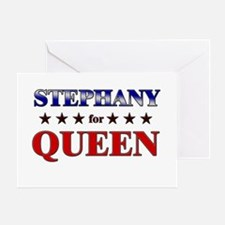 STEPHANY for queen Greeting Card