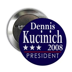 Dennis Kucinich for President 2008 (Button)