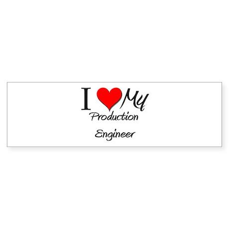 I Heart My Production Engineer Bumper Sticker