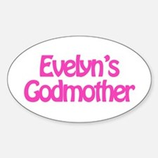 Evelyn's Godmother Oval Decal