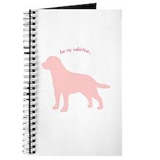 Labrador Retriever... Be My Valentine Journal