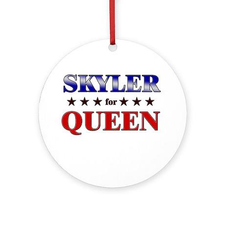 SKYLER for queen Ornament (Round)