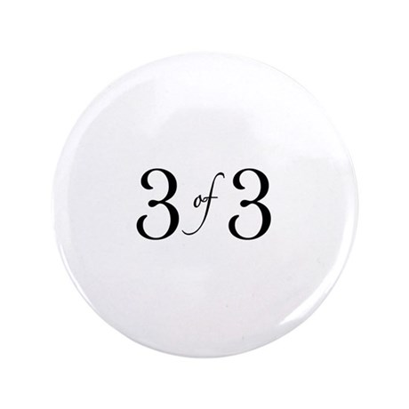 "3 of 3 (3rd child) 3.5"" Button (100 pack)"
