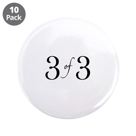 "3 of 3 (3rd child) 3.5"" Button (10 pack)"