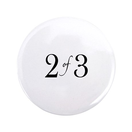 """2 of 3 (middle child) 3.5"""" Button"""