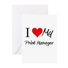 I Heart My Print Manager Greeting Cards (Pk of 10)