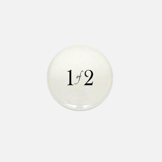 1 of 2 (Twins) Mini Button