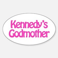 Kennedy's Godmother Oval Decal