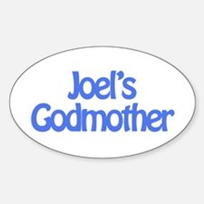 Joel's Godmother Oval Decal