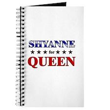 SHYANNE for queen Journal