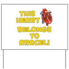 This Heart: Araceli (A) Yard Sign