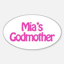 Mia's Godmother Oval Decal