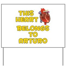 This Heart: Arturo (A) Yard Sign