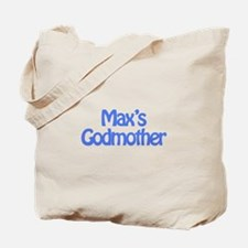 Max's Godmother Tote Bag