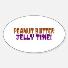 Peanut Butter Jelly Time Oval Decal