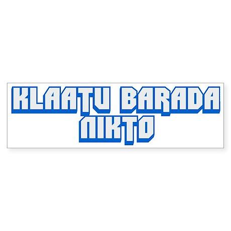 Klaatu barada Nikto #2 Bumper Sticker