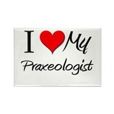 I Heart My Praxeologist Rectangle Magnet