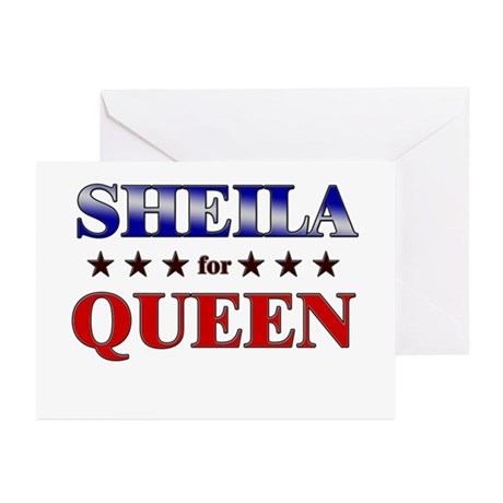 SHEILA for queen Greeting Cards (Pk of 10)