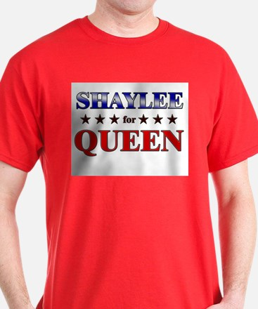 SHAYLEE for queen T-Shirt