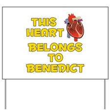 This Heart: Benedict (A) Yard Sign