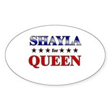 SHAYLA for queen Oval Decal