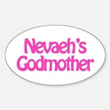 Nevaeh's Godmother Oval Decal