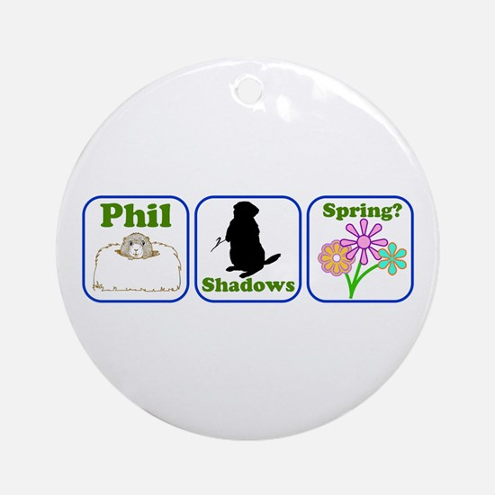 Phil, Shadows, Spring Ornament (Round)