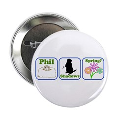 "Phil, Shadows, Spring 2.25"" Button (10 pack)"