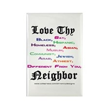 Love Thy Neighbor Rectangle Magnet