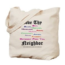 Love Thy Neighbor Tote Bag