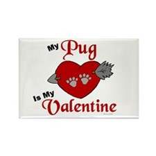 My Pug Is My Valentine 1 Rectangle Magnet