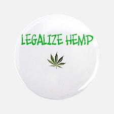 """Legalize Hemp"" 3.5"" Button"