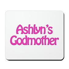 Ashlyn's Godmother Mousepad