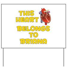 This Heart: Briana (A) Yard Sign