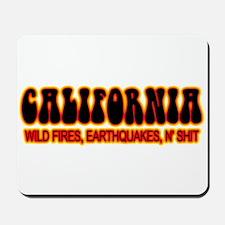 CALIFORNIA WILD FIRE N' SHIT Mousepad