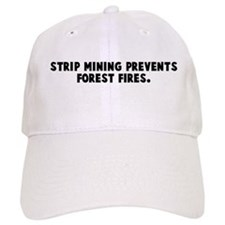 Strip mining prevents forest Baseball Cap
