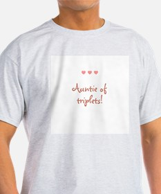 Auntie of triplets! T-Shirt