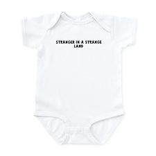 Stranger in a strange land Infant Bodysuit