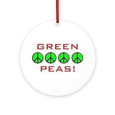 Green Peas, Green Peace Ornament (Round)